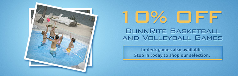 Get 10% off DunnRite basketball and volleyball games! Click here to contact us.