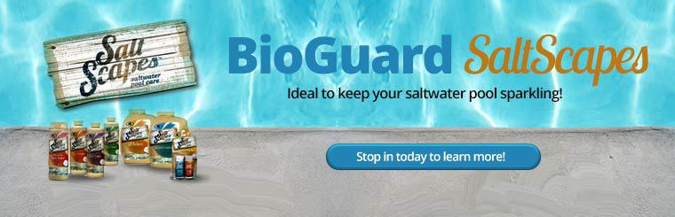 BioGuard SaltScapes: Ideal to keep your saltwater pool sparkling! Stop in today to learn more!