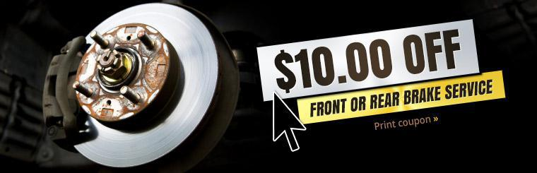 Click here for a coupon to receive $10.00 off front or rear brake service.