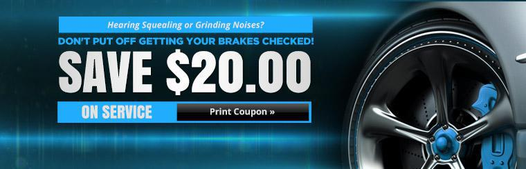 Save $20.00 on brake service! Click here to print the coupon.