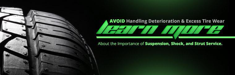 Learn more about the importance of suspension, shock, and strut service.