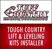 Tough Country Lift & Leveling Kits Installer.