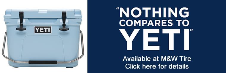 Yeti Coolers are now available at M & W Tire.