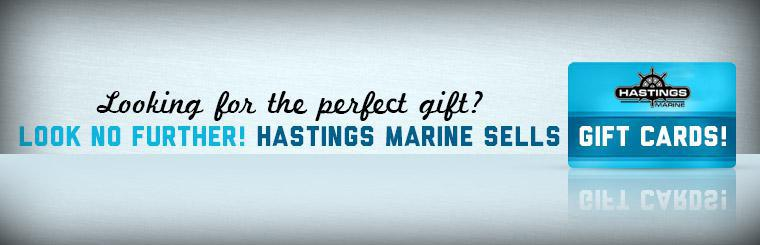 Looking for the perfect gift? Look no further! Hastings Marine sells gift cards! Contact us for details.