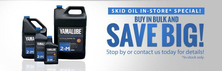 Skid Oil In-Store Special: Buy in bulk and save big! Stop by or contact us today for details!