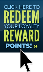Click here to redeem your Loyalty Reward points! »