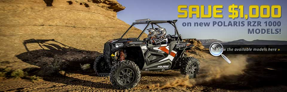 Save $1,000 on new Polaris RZR 1000 models! Click here to view the available models.