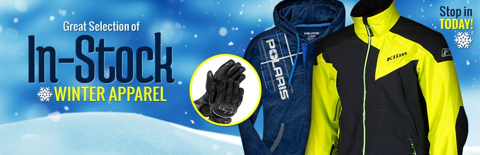 Great Selection of In-Stock Winter Apparel: Stop in today!