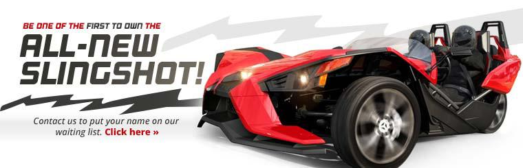 Be one of the first to own the all-new Slingshot! Contact us to put your name on our waiting list.