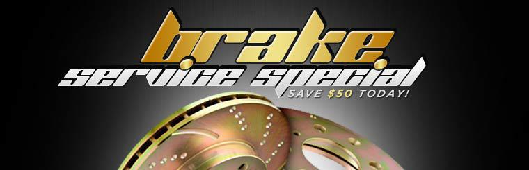 Brake Service Special: Save $50 today!