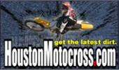 Get the latest dirt: HoustonMotorcross.com.