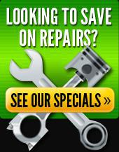 Looking to save on repairs? See our specials.