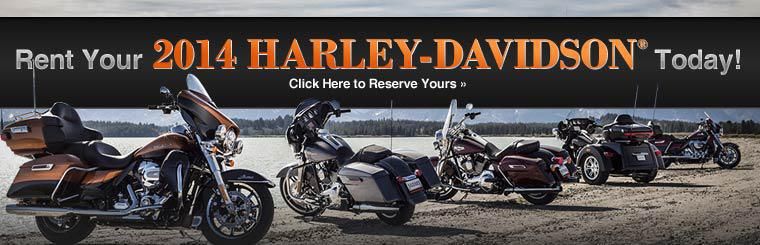 Click here to rent your 2014 Harley-Davidson® today!