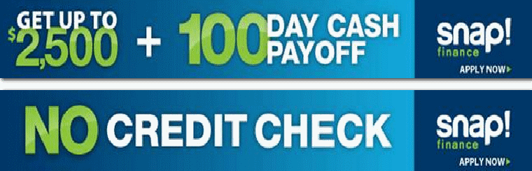 No Credit Check Financing and up to $2500
