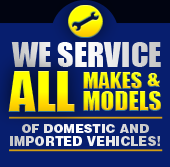 We service all makes and models of domestic and imported vehicles.