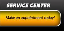 Service Center: Make an appointment today!