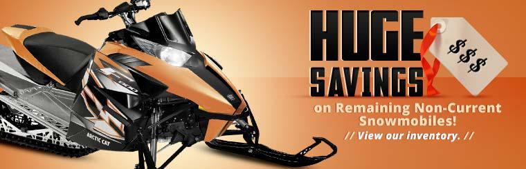 Click here for huge savings on our remaining non-current snowmobiles!