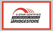 Bridgestone 5 Star Certified Automotive Tire and Service Retailer