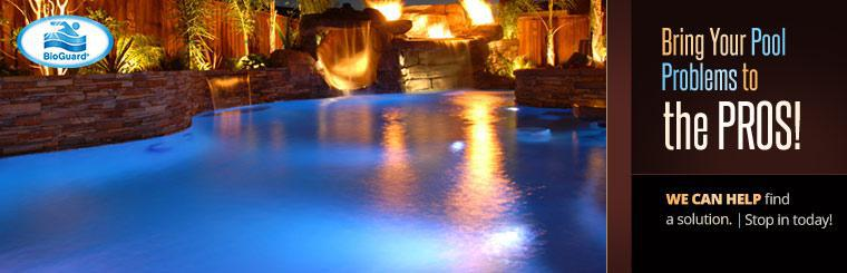 Bring your pool problems to the pros! We can help find a solution. Stop in today!