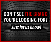 Don't see the brand you're looking for? Just let us know!