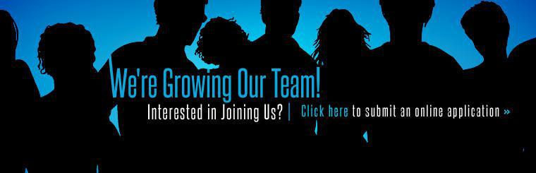We're growing our team! Click here to submit an online application.