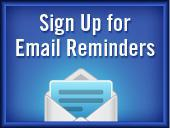 Sign Up for Email Reminders.