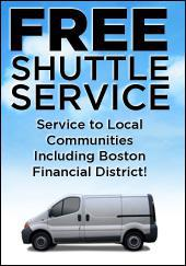 Free Shuttle Service to Local Communities. Including Boston Financial District!