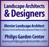 Landscape Architects & Designers. Mercier Landscape Architect www.mercierlandscapearchitect.com. Philips Garden Center www.philipsgardencenter.com