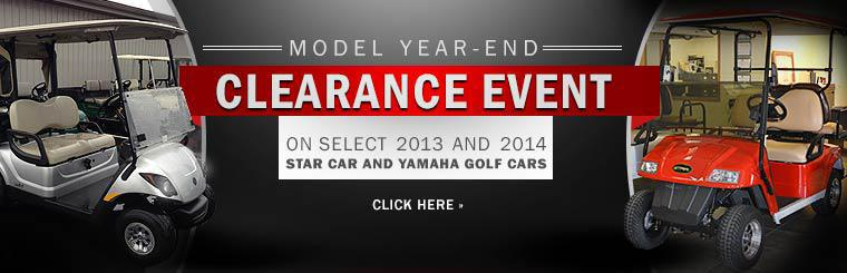 Model Year-End Clearance Event on Select 2013 and 2014 Star Car and Yamaha Golf Cars: Click here to view the models.