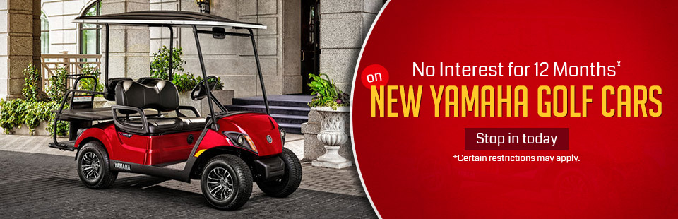 Get no interest for 12 months on new Yamaha golf cars! Certain restrictions may apply, click here for our selection.