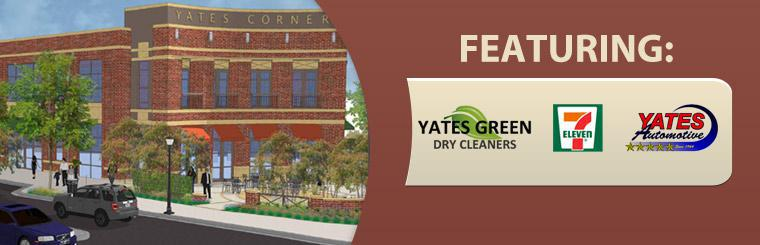 Featuring: Yates Green Dry Cleaners, 7 Eleven, and Yates Automotive!
