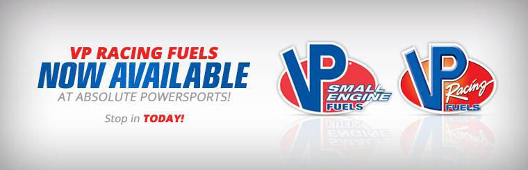 VP Racing Fuels Now Available at Absolute PowerSports: Stop in today!