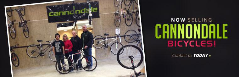 Now Selling Cannondale Bicycles: Contact us for details.