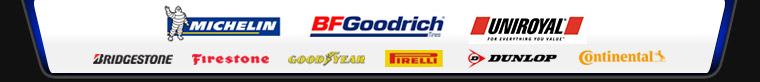 We carry products from Michelin®, BFGoodrich®, Uniroyal®, Bridgestone, Firestone, Goodyear, Pirelli, Dunlop, and Continental.