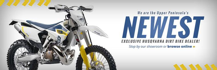 We are the Upper Peninsula's newest exclusive Husqvarna dirt bike dealer!