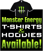 Monster Energy T-shirts and Hoodies Available!