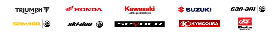 We carry products from Triumph, Honda, Kawasaki, Suzuki, Can-Am, Sea-Doo, Spyder, Kmyco, and Beta.