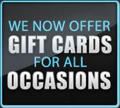 We now offer gift cards for all occasions!