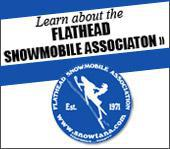 Learn about the Flathead Snowmobile Association!