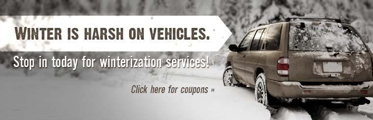 Winter is harsh on vehicles. Stop in today for winterization services! Click here for coupons.
