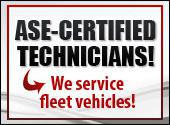 ASE-Certified Technicians! We service fleet vehicles!