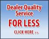 Dealer-Quality Service for Less!