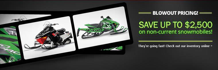 Blowout Pricing: Save up to $2,500 on non-current snowmobiles! Click here to view our inventory.