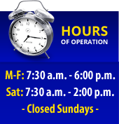 Hours: M-F: 7:30 a.m. - 6:00 p.m., Sat: 7:30 a.m. - 2:00 p.m., Closed Sundays