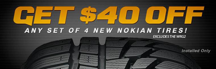 Get $40 off any set of 4 new, installed Nokian tires! Excludes the WRG2. Click here to print your coupon.