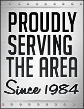 Proudly Serving The Area Since 1984.