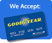 We accept the Goodyear Card.