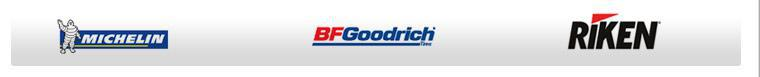 We proudly carry products from Michelin®, BFGoodrich®, and Riken.