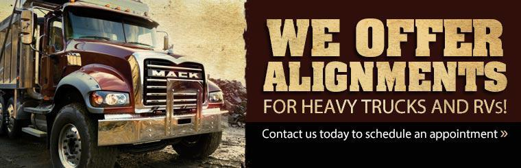 We offer alignments for heavy trucks and RVs! Contact us today to schedule an appointment.