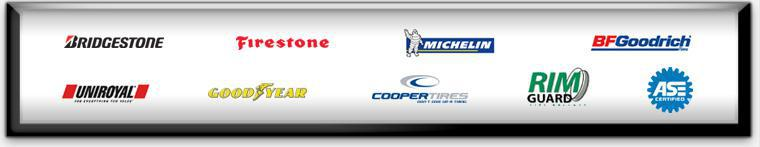 We proudly carry products from Bridgestone, Firestone, Michelin®, BFGoodrich®, Uniroyal®, Goodyear, Cooper, and Rim Guard. Our technicians are ASE certified.